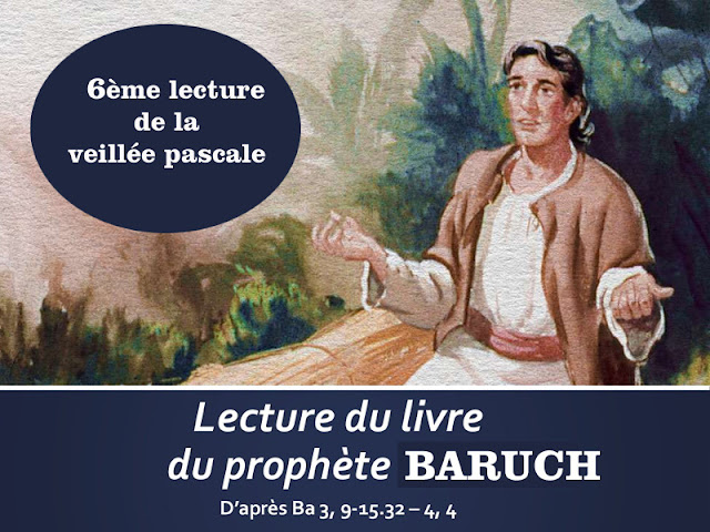 Baruch : diaporama de la 6ème lecture de la veillée pascale
