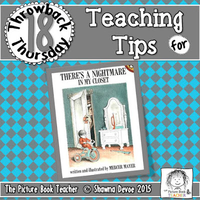 There's a Nightmare in My Closet by Mercer Mayer TBT - Teaching Tips.