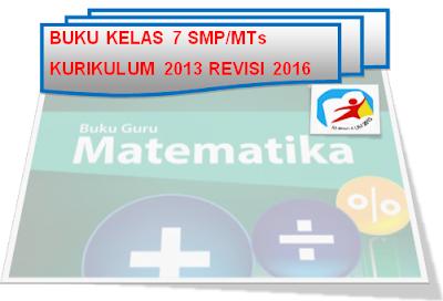 gambar Download Buku Kelas 7 SMP/MTs Kurikulum 2013 Untuk Siswa dan Guru Revisi 2016