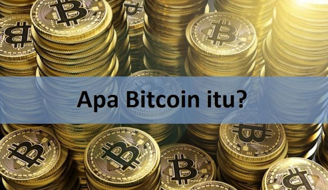 Apa Bitcoin itu?