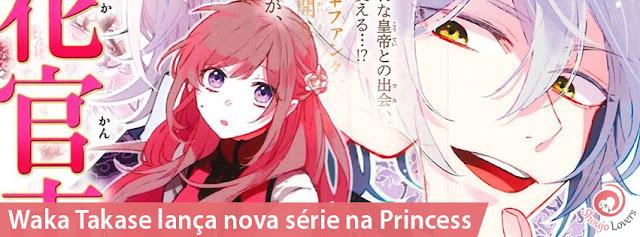 Waka Takase lança nova série na Princess: Matsurika kanri den