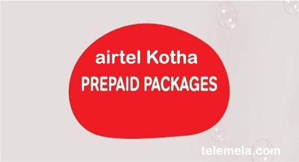 Airtel Kotha Prepaid Package