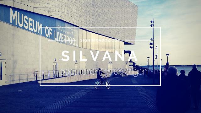 Significado y Origen del Nombre Silvana ¿Que Significa?