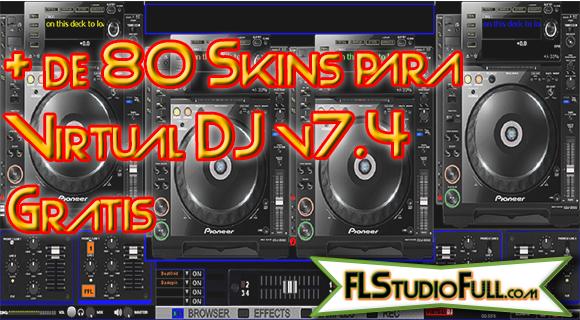 + de 80 Skins para Virtual DJ v7.4 Grátis