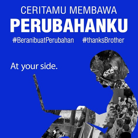 Ceritamu Membawa Perubahanku (Campaign Brother Indonesia)