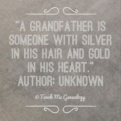Happy Birthday wishes for grandfather: a grandfather a ther is someone with silver