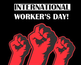 1st May – International Workers Day / Labour Day