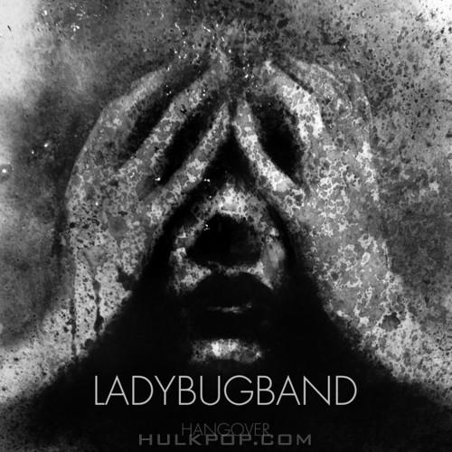 Ladybug Band – 숙취 – Single