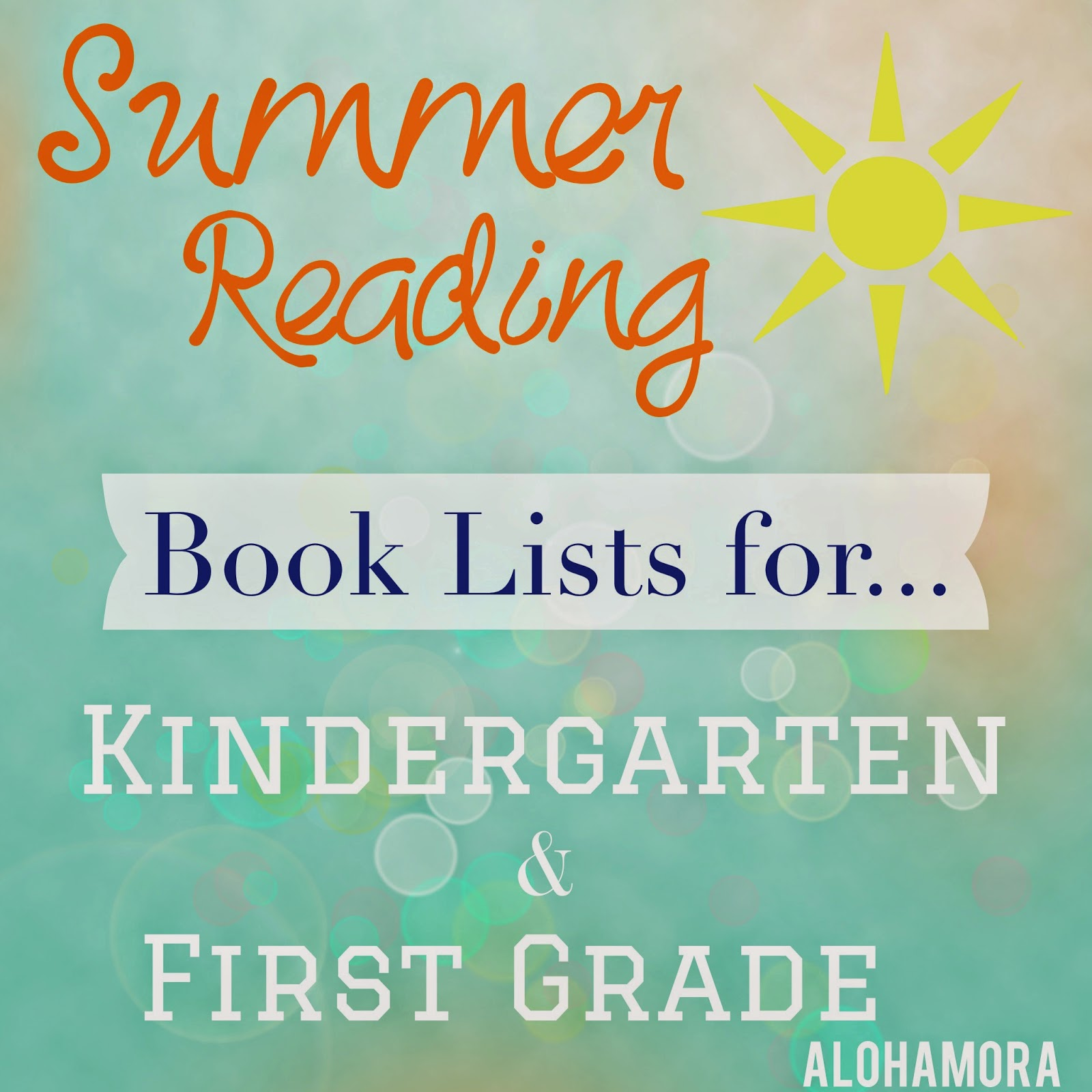 Summer Reading book lists for kids going into Kindergarten and First Grade.  Great books kids and adults will enjoy.  Alohamora Open a Book http://alohamoraopenabook.blogspot.com/