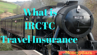 What is IRCTC Travel Insurance | Travel Insurance in Trains by IRCTC