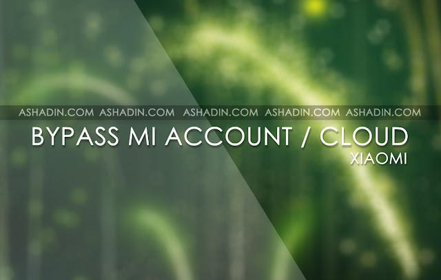 Cara Bypass Mi Account / Mi Cloud
