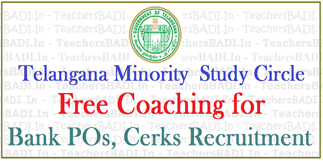 Bank POs, Clerks Free Coaching,TS Minority Study Circle