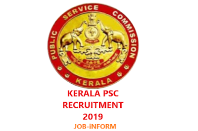 Kerala PSC Recruitment 2019 for 113 Police Constable Driver, LDC & Other Posts | Apply Online & Eligibility.