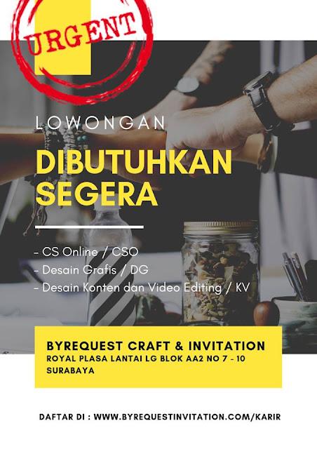 lowongan kerja design byrequest craft dan invitaton surabaya