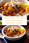 Pressure Cooker Chickpea and Potato Curry