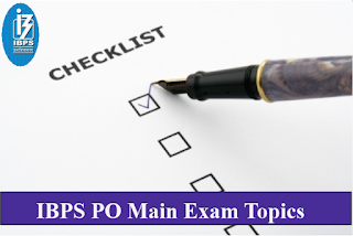 IBPS PO Main Exams Topics to Cover (Preferred)