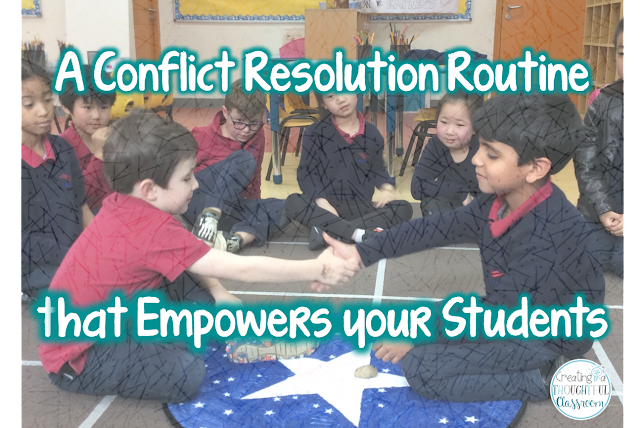 Creating a Thoughtful Classroom, Conflict Resolution