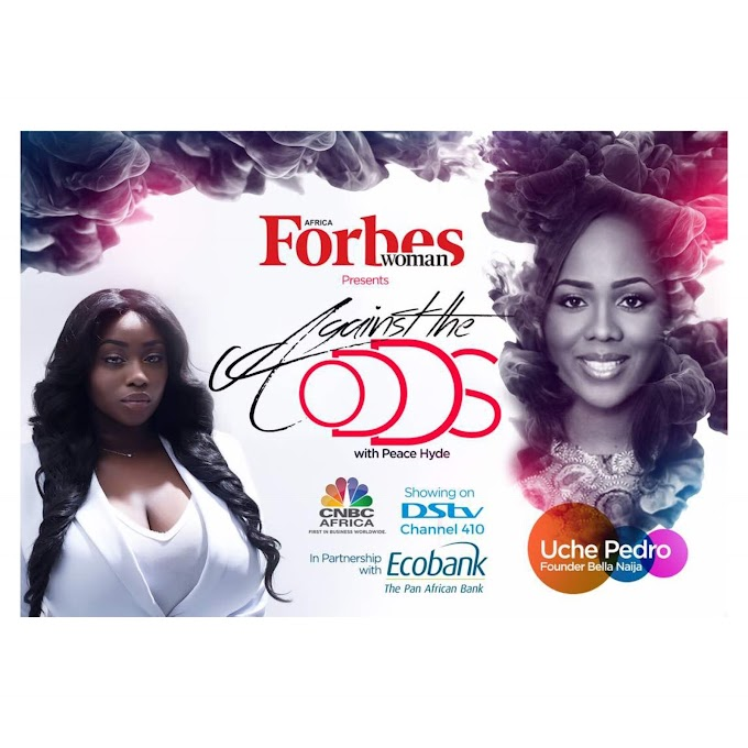 """""""I am here to make an impact!"""" BellaNaija founder, Uche Pedro on Forbes Africa's 'Against the Odds with Peace Hyde'.  Watch Teaser"""