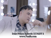 SINOPSIS Drama China 2017 - Dear Prince Episode 15 PART 2