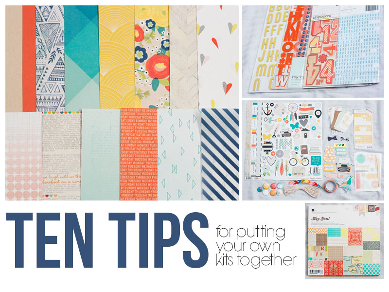 Things that Matter  10 tips for creating your own scrapbooking kit... 2e7b373ab