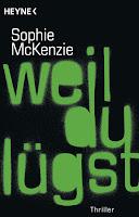http://www.randomhouse.de/Taschenbuch/Weil-du-luegst/Sophie-McKenzie/Heyne/e493066.rhd