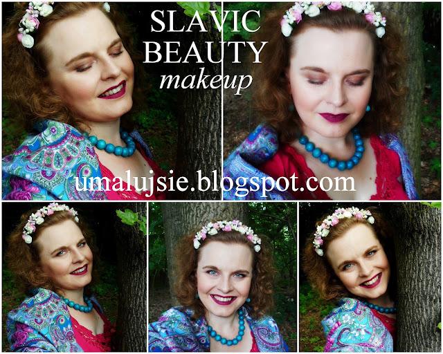 Folkowo: MAKIJAŻ SŁOWIANKA/ SLAVIC BEAUTY makeup. LATO