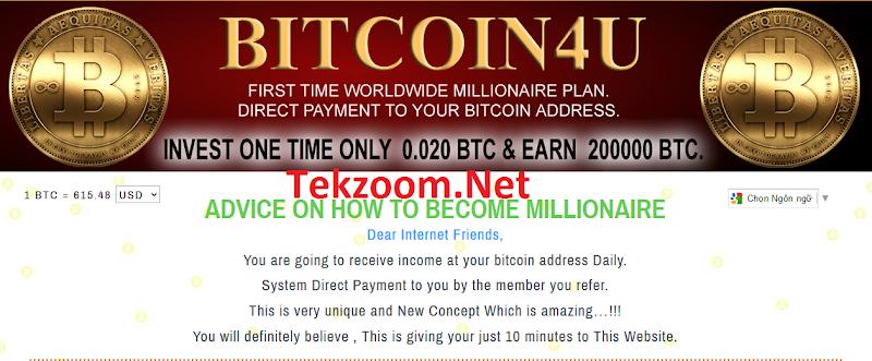 [SCAM][Matrix - Cho - Nhận][Bitcoin4U] - Đầu tư 0.02 BTC - Nhận về 200,000 BTC - Phát triển hệ thống thành viên nhiều ăn nhiều
