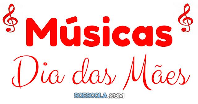 Músicas para o Dia das Mães para trabalhar com alunos da Educação Infantil