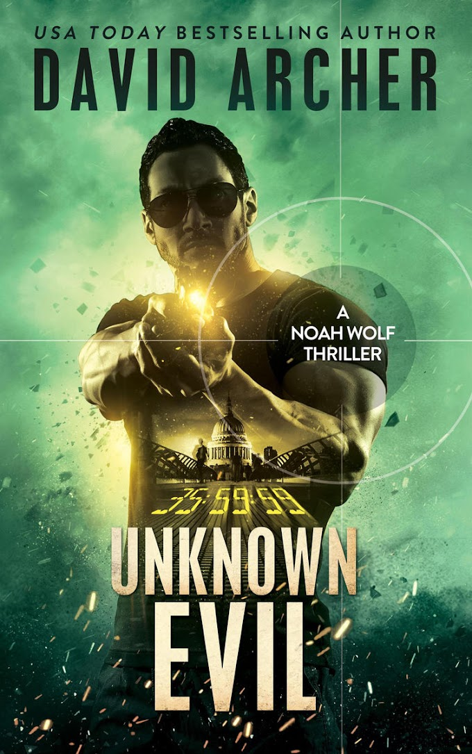 [PDF] Free Download Unknown Evil - A Noah Wolf Thriller By David Archer
