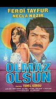 Olmaz Olsun (1982)
