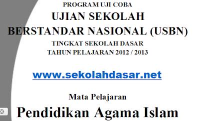 Download Soal USBN PAI Pendidikan Agama Islam