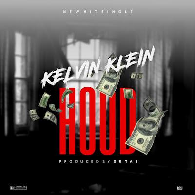 (music) Kelvin Klein – HOOD prod. By Dr Tab