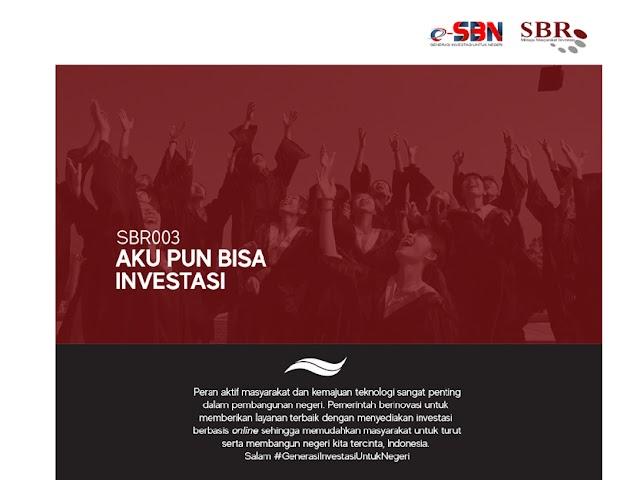 SBR003 Alternatif Investasi Aman, Mudah, Terjangkau, Menguntungkan