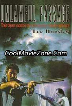 Unlawful Passage (1994)