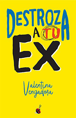 LIBRO - Destroza a tu ex : Valentina Vengadora (La Esfera de los Libros - 18 octubre 2016) Edición papel & digital ebook kindle Comprar en Amazon España
