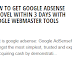 How to get google adsense aprovel within 3 days with google webmaster tools