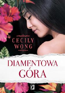 """Diamentowa góra"" Cecily Wong"