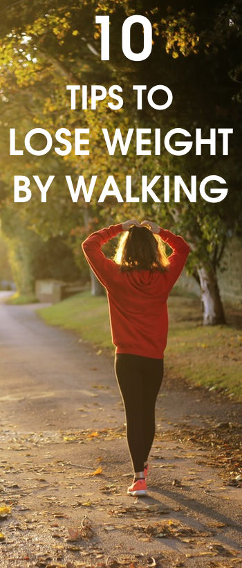 10 tips to lose weight by walking