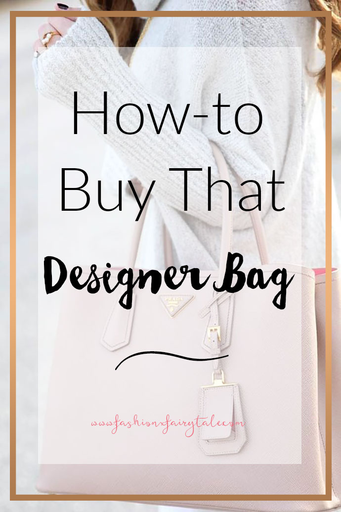 Designer Handbags I Dream To Own & How To Save to Buy One