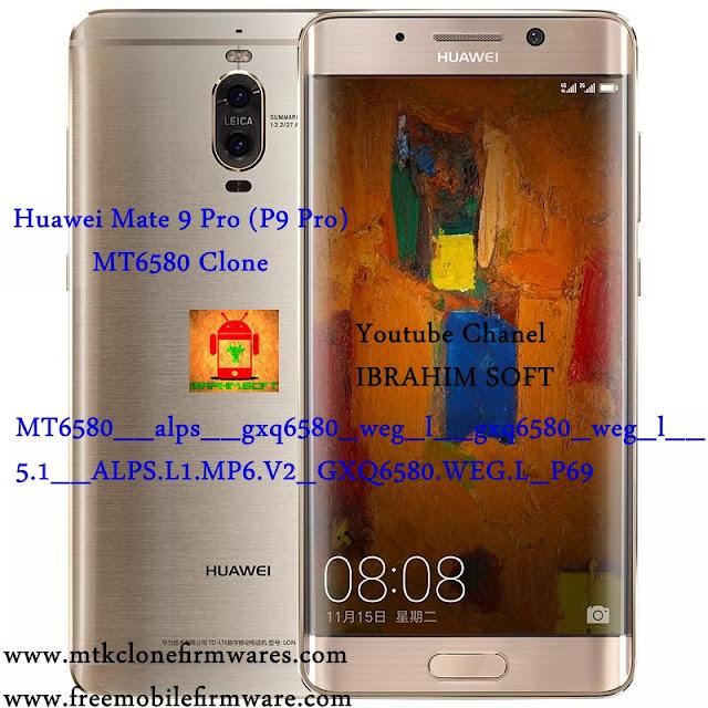 Flash Huawei P9 Pro Mate9 Pro Clone MT6580__alps__gxq6580_weg_l__gxq6580_weg_l__5.1__ALPS.L1.MP6.V2_GXQ6580.WEG.L_P69