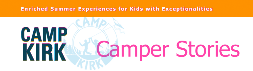 Camp Kirk Camper Stories