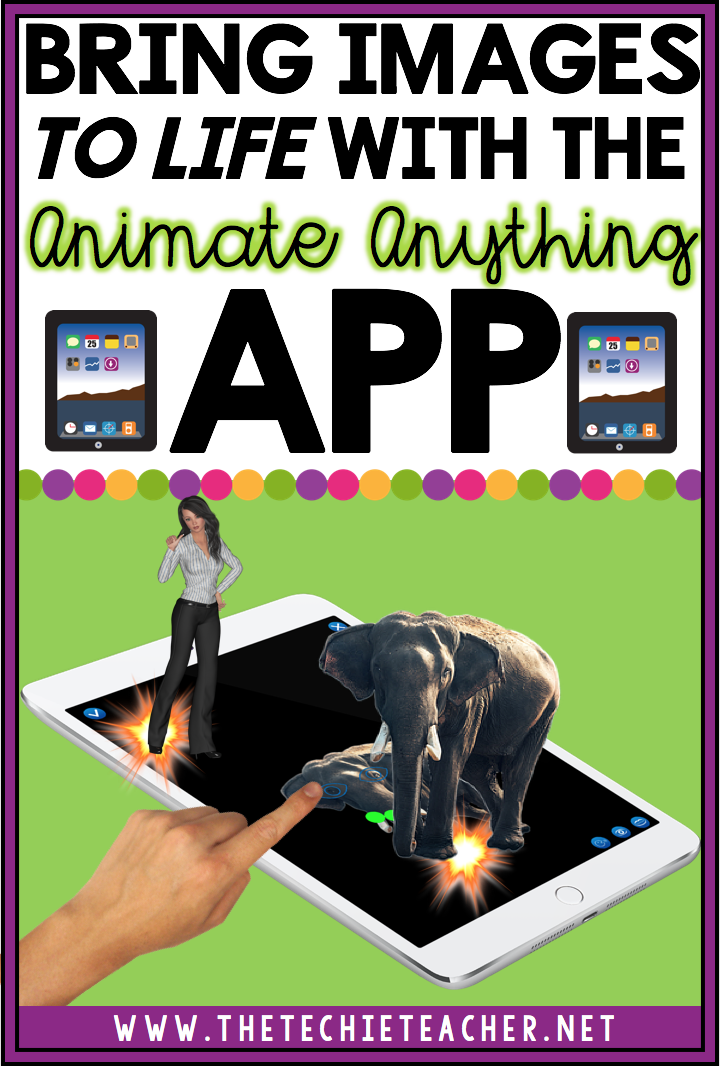 Bring Images to Life with the free Animate Anything iPad app. Great alternative to Chatterkid and YakIt. Students will love using this app for a variety of technology projects!
