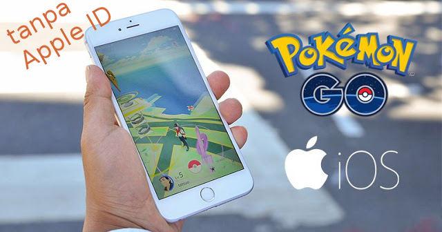 Cara install Pokemon GO di iOS tanpa Apple ID - Cara Main ...