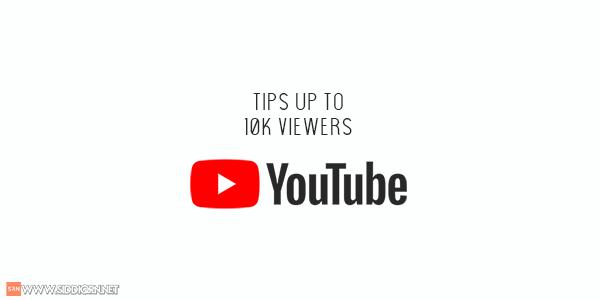 Tips Mendapatkan 10 Ribu Views Pertama di Youtube