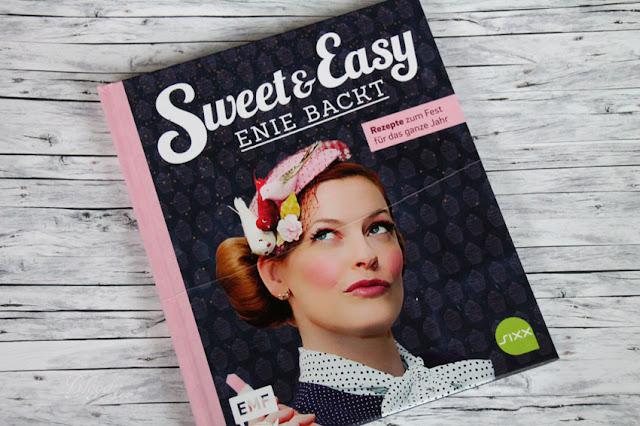 [Rezension] Buch Sweet & Easy - Enie backt: Rezepte zum Fest für das ganze Jahr