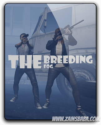 The Breeding The Fog PC Action Game download at [www.zainsbaba.com]