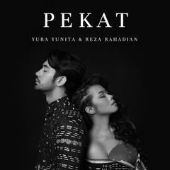 Yura Yunita - Pekat (feat. Reza Rahadian)