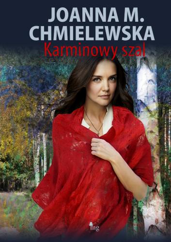 Karminowy szal - Joanna M. Chmielewska