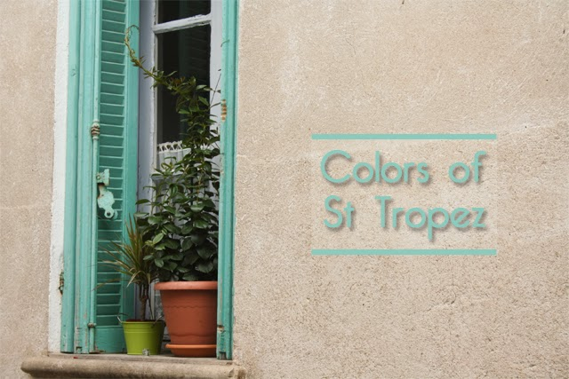 Colors of St Tropez