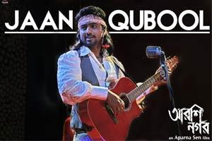 JAAN QUBOOL - Arshinagar - Dev & Rittika Sen
